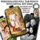PERSONALISED PHOTO PULL TAB Phone Case Cover With METAL KEYRING Valentines Gift