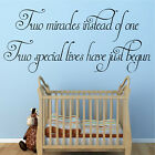TWINS Baby Room Wall Art Quote Miracles Nursery Boy Girl Transfer Gift Decor