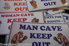 MAN CAVE - woman - childs - teenagers - mother in law's - Dog - Night cave! sign
