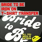 Bride To Be Hen Party Wedding Iron On Transfer Create your own t shirt