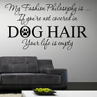 FASHION WALL ART QUOTE DOG HAIR PAWS PET STICKER TRANSFER GIFT DECAL