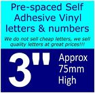 """QTY of: 3 x 3""""  75mm HIGH STICK-ON  SELF ADHESIVE VINYL LETTERS & NUMBERS"""