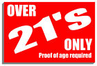 OVER 21's ONLY PROOF OF AGE  SIGN PLAQUE NOTICE 9166