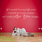 Love You Longer Wall Sticker Quote - Bedroom Lounge Wall Art Decal X367