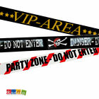 Striscia delimitante barriera  VIP AREA, DANGER, PARTY ZONE DO NOT ENTER