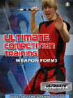 Ultimate Competition Training: Weapon Forms DVD