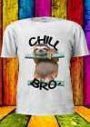 Chill Out Sloth Bro Funny Animal T-shirt Vest Tank Top Men Women Unisex 2236