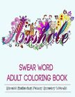 NEW! Adult Coloring Books: Swear Word Coloring Books Paperback