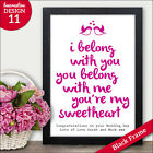 I Belong With You Quote Personalised Wedding Anniversary Engagement Gifts