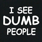 NEW FUNNY T-SHIRT I See Dumb People Sixth Sense Parody 1999 DVD