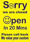 Back in 15 minutes - Rigid hanging sign - 2 sizes - Colours - Shop advertising