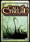 Call of Cthulhu - Forbidden Relics 61 - 120 - Pick card Call of Cthulhu CCG