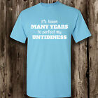 Perfect My Untidiness T Shirt -- Clothing Funny  Mens Womens Tee Messy