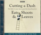 Cutting A Dash Easts Shoots & Leaves Lynne Truss CD Audio Book NEW Radio 4