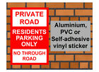 1045 Private Road Residents only sign weatherproof sign Aluminium PVC or Sticker