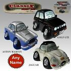 Car Classix money box Personalised free with any name Jag, Golf GTI Aston Martin