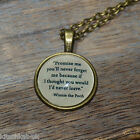 "Winnie the Pooh Quote ""Promise me you'll never..."" picture pendant necklace 20mm"