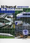 50 Year of the Shinkansen Japanese Photo Collection & Data Book
