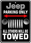 Jeep Parking Only Novelty Aluminum Sign