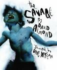 The Savage by David Almond: Used