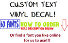 Custom Text Word Name Vinyl Decal Sticker for Vehicle cup mug YETI label  Decals
