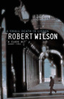 A Small Death in Lisbon by Robert Wilson: Used