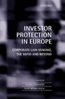 Investor Protection in Europe: Corporate Law Making  the Mifid and Beyond: New