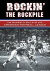 Rockin' the Rockpile: The Buffalo Bills of the American Football $23.06 USD on eBay