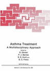 Asthma Treatment: A Multidisciplinary Approach: New