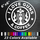 Starbucks I love guns and coffee custom color decal sticker hillbilly redneck