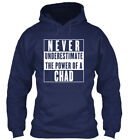 Chad This Is My Power. - Never Underestimate The Power Gildan Hoodie Sweatshirt