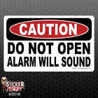 Caution Do Not Open Alarm Sound -safety Vinyl Decal Sign Business Security Fe060