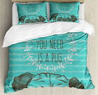 Pug Duvet Cover Set with Pillow Shams Fun Animal Cute Dog Quote Print