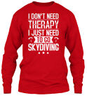 Custom-made Skydiving - I Dont Need Therapy Just Gildan Long Sleeve Tee T-Shirt