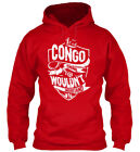 Its A Congo Thing - It's You Wouldn't Understand Gildan Hoodie Sweatshirt