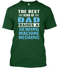 Latest Sewing Machine Mechanic - The Best Kind Of Dad Hanes Tagless Tee T-Shirt