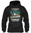 Happiness Is A Kayak Cold Beer Pembroke Gildan Hoodie Sweatshirt