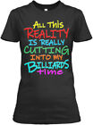 Reality In Billiards Gildan Women's Tee T-Shirt $17.99 USD on eBay