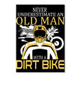 Custom Old Man With A Dirt Bike Never Underestimate An Sticker - Portrait