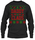 Must-have Daddy Claus Ugly Christmas Sweater Gildan Long Sleeve Tee T-Shirt