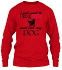 Drink Wine And Pet My Funny Dog Gildan Long Sleeve Tee T-Shirt