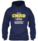 Its A Chad Thing Gift - It's You Wouldn't Understand Gildan Hoodie Sweatshirt