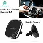 QI NILLKIN Wireless Charger Dock Magnetic Car Air Vent Holder Charging Pad oS