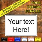 Custom sign or sticker printed with your choice of text or design 9117 Notice