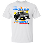 Mopar Performance Plymouth Duster - You've Been Dusted T-Shirt $19.0 USD on eBay