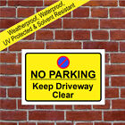 NO PARKING Keep Driveway Clear sign 3516 extremely durable and weatherproof