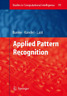 Applied Pattern Recognition by Horst Bunke: New