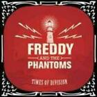 Times of Division by Freddy & the Phantoms: New