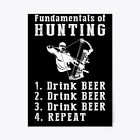 """Fundamentals Of Hunting Drink Beer Gift Poster - 18""""x24"""""""