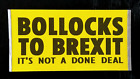 Bollocks To Brexit Sticker Packs (25-500) - Fast Despatch - Remain, Change, Eu!